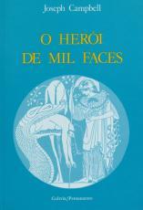 HERÓI DE MIL FACES, O