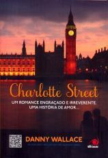 CHARLOTTE STREET - O AMOR PELAS RUAS DE LONDRES