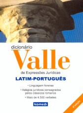 DICIONARIO VALLE DE EXPRESSOES JURIDICAS LATIM PORT.