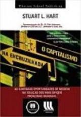 CAPITALISMO NA ENCRUZILHADA, O - AS INUMERAS ...