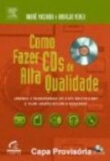 COMO FAZER CDS DE ALTA QUALIDADE