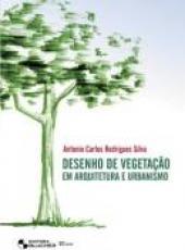 DESENHO DE VEGETACAO EM ARQUITETURA E URBANISMO