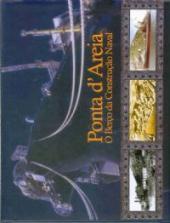 PONTA D´AREIA: O BERÇO DA CONSTRUÇÃO NAVAL
