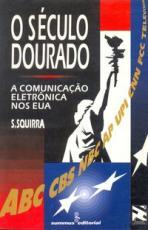 SÉCULO DOURADO, O