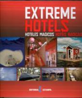 EXTREME HOTELS - HOTELES MAGICOS HOTEIS RADICAIS