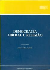 DEMOCRACIA LIBERAL E RELIGIÃO