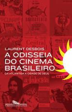 ODISSEIA DO CINEMA BRASILEIRO, O