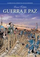 GUERRA E PAZ - SERIE CLASSICOS DA LITERATURA EM QUADRINHOS