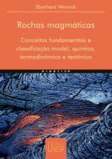 ROCHAS MAGMÁTICAS - CONCEITOS FUNDAMENTAIS E CLASSIFICAÇÃO MODAL, QUÍMICA, TERMODINÂMICA E TECTÔNICA