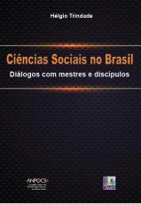 CIENCIAS SOCIAIS NO BRASIL - DIALOGOS COM MESTRES E DISCIPULOS