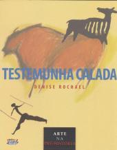 TESTEMUNHA CALADA - ARTE NA PRÉ-HISTÓRIA