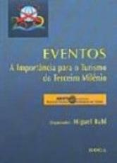 EVENTOS - A IMPORTANCIA PARA O TURISMO DO TERCEIRO...