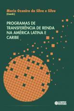 PROGRAMAS DE TRANSFERENCIA DE RENDA NA AMERICA LATINA E CARIBE