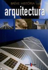 BREVE HISTORIA DA ARQUITECTURA