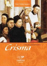 CRISMA - COLECAO SACRAMENTOS