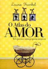 ATLAS DO AMOR, O