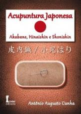 ACUPUNTURA JAPONESA - AKABANE, HINAISHIN E SHONISHIN