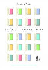 VIDA DO LIVREIRO A  J FIKRY, A