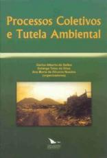 PROCESSOS COLETIVOS E TUTELA AMBIENTAL