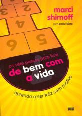 SETE PASSOS PARA FICAR DE BEM COM A VIDA, OS