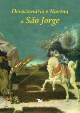 DEVOCIONÁRIO E NOVENA A SÃO JORGE