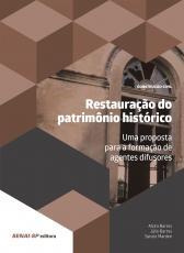 RESTAURAÇÃO DO PATRIMÔNIO HISTÓRICO
