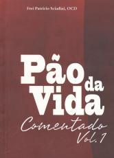 LIVRO PÃO DA VIDA COMENTADO - VOL. 1