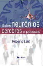 SOBRE NEURONIOS CEREBROS E PESSOAS