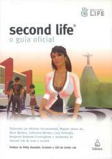 SECOND LIFE - O GUIA ORIGINAL