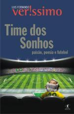 TIME DOS SONHOS - POESIA, PAIXÃO E FUTEBOL