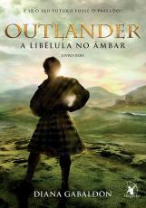 OUTLANDER 2 - A LIBELULA NO AMBAR