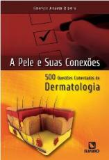PELE E SUAS CONEXOES, A: 500 QUESTOES COMENTADAS