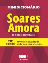 MINIDICIONÁRIO SOARES AMORA - 1º ANO