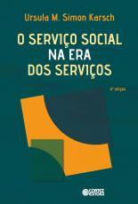 O SERVIÇO SOCIAL NA ERA DOS SERVIÇOS