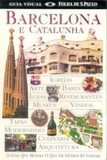 GUIA VISUAL FOLHA - BARCELONA E CATALUNHA
