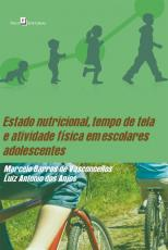 ESTADO NUTRICIONAL - TEMPO DE TELA E ATIVIDADE FÍSICA EM ESCOLARES ADOLESCENTES