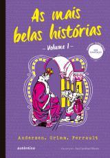 AS MAIS BELAS HISTÓRIAS - VOLUME 1 (CLÁSSICOS AUTÊNTICA)