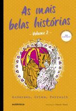 AS MAIS BELAS HISTÓRIAS - VOLUME 2 (CLÁSSICOS AUTÊNTICA)