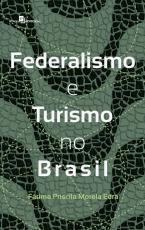 FEDERALISMO E TURISMO NO BRASIL