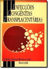 INFECCOES CONGENITAS TRANSPLACENTARIAS - 1ª