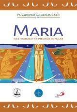 MARIA NA LITURGIA E NA PIEDADE POPULAR
