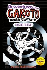 DESVENTURAS DE UM GAROTO NADA COMUM - CAOS NO COLÉGIO