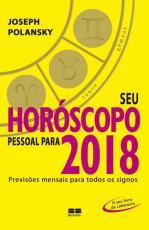 SEU HORÓSCOPO PESSOAL PARA 2018