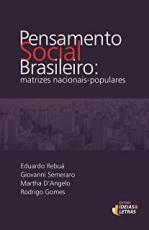 PENSAMENTO SOCIAL BRASILEIRO - MATRIZES NACIONAIS POPULARES