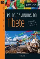PELOS CAMINHOS DO TIBETE