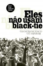 ELES NÃO USAM BLACK TIE