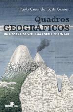QUADROS GEOGRÁFICOS - UMA FORMA DE VER UMA FORMA DE PENSAR