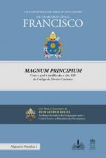 CARTA APOSTÓLICA EM FORMA DE MOTU PROPRIO MAGNUM PRINCIPIUM COM A QUAL É MODIFICADO O CÂN. 838 DO CÓDIGO DE DIREITO CANÔ