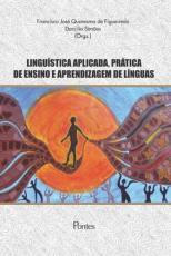 LINGUÍSTICA APLICADA PRÁTICA DE ENSINO E APRENDIZAGEM DE LÍNGUAS