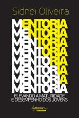 MENTORIA - ELEVANDO A MATURIDADE E DESEMPENHO DOS JOVENS